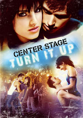Rent Center Stage: Turn It Up on DVD