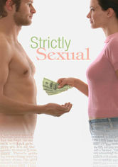 Rent Strictly Sexual on DVD