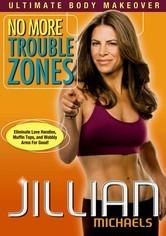 Rent Jillian Michaels: No More Trouble Zones on DVD