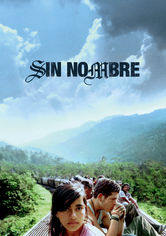 Rent Sin Nombre on DVD