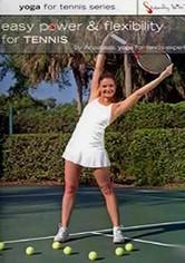 Rent Easy Power & Flexibility for Tennis on DVD