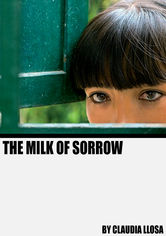 Rent The Milk of Sorrow on DVD
