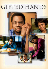 Rent Gifted Hands: The Ben Carson Story on DVD