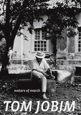Rent Tom Jobim: Waters of March on DVD