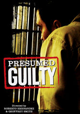 Rent Presumed Guilty on DVD