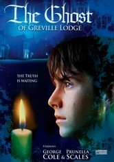 Rent The Ghost of Greville Lodge on DVD
