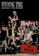 Rent Winning Time: Reggie Miller vs. New York on DVD