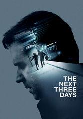 Rent The Next Three Days on DVD
