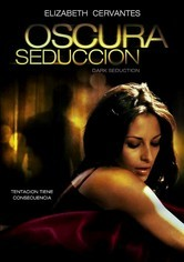 Rent Oscura Seduccion on DVD