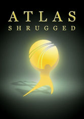 Rent Atlas Shrugged: Part I on DVD