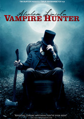 Rent Abraham Lincoln: Vampire Hunter on DVD