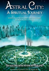 Rent Astral City: A Spiritual Journey on DVD