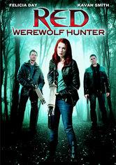 Rent Red: Werewolf Hunter on DVD