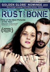 Rent Rust and Bone on DVD
