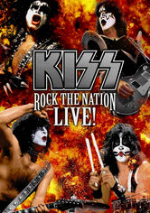 Rent KISS: Rock the Nation: Live on DVD