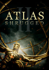 Rent Atlas Shrugged: Part II on DVD
