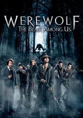 Rent Werewolf: The Beast Among Us on DVD