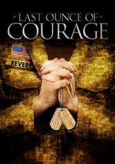 Rent Last Ounce of Courage on DVD