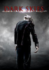 Rent Dark Skies on DVD
