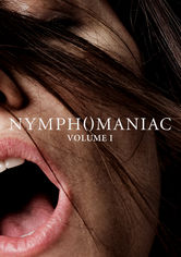 Rent Nymphomaniac: Volume I on DVD