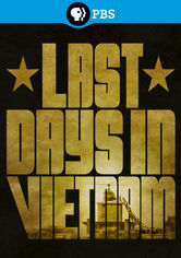 Rent Last Days in Vietnam on DVD