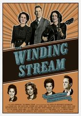 Rent The Winding Stream on DVD