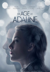 Rent The Age of Adaline on DVD