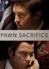 Rent Pawn Sacrifice on DVD