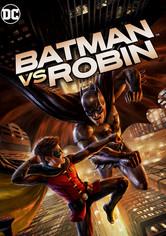 Rent Batman vs Robin  on DVD