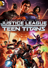 Rent Justice League vs. Teen Titans on DVD