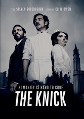 Rent The Knick on DVD