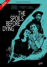 Rent The Spoils Before Dying on DVD
