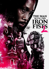 Rent The Man with the Iron Fists 2 on DVD