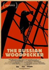 Rent The Russian Woodpecker on DVD
