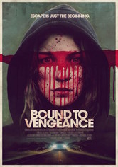 Rent Bound to Vengeance on DVD