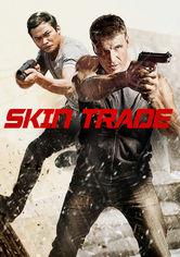 Rent Skin Trade on DVD