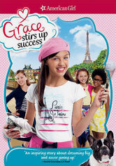 Rent American Girl: Grace Stirs up Success on DVD
