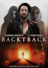 Rent Backtrack on DVD