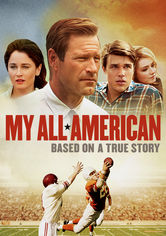 Rent My All American on DVD