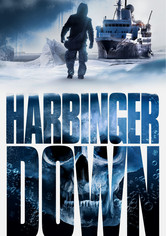 Rent Harbinger Down on DVD