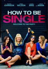 Rent How to Be Single on DVD