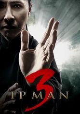 Rent Ip Man 3 on DVD