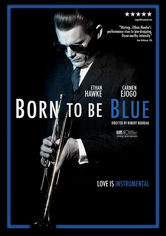 Rent Born to Be Blue on DVD