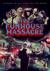 Rent The Funhouse Massacre on DVD