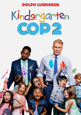 Rent Kindergarten Cop 2 on DVD