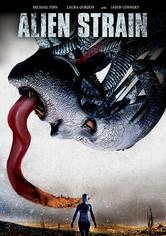 Rent Alien Strain on DVD