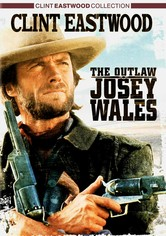 Rent The Outlaw Josey Wales on DVD