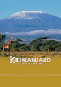 Kilimanjaro: To the Roof of Africa: IMAX