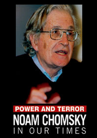 Power and Terror: Noam Chomsky