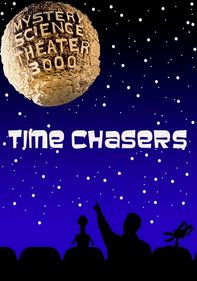 MST3K: Time Chasers